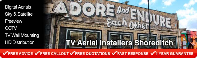 Shoreditch TV Aerial Installers